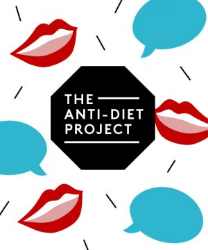 The Anti-Diet Project  from www.refinery29.com